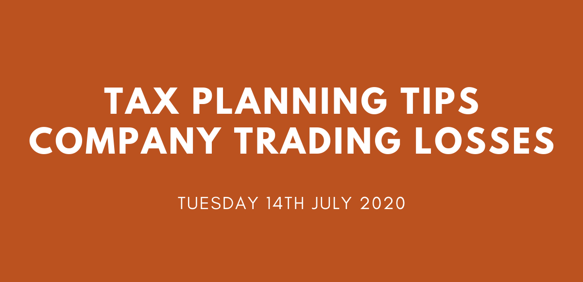 Tax Planning Tips - Company Trading Losses
